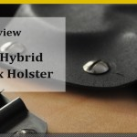 Product Review: Osborn IWB Leather/Kydex hybrid holster