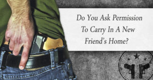 You Are Invited To Dinner At A New Friend's Home, Do You Ask Permission To Carry Inside Their Home?
