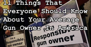 11 Things That Everyone Should Know About Your Average Gun Owner In America