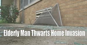 Elderly Man Defends Himself After Second Home Invasion Attempt