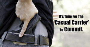We Live In A Different World, And It's Time For The Casual Carrier To Commit