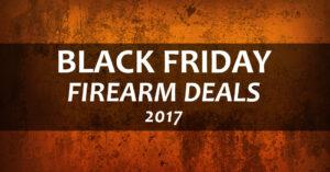 2017 Black Friday Gun Deal Ads