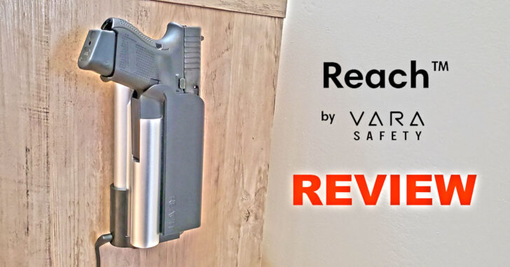 [REVIEW] VARA Safety Reach Biometric Safe / Holster