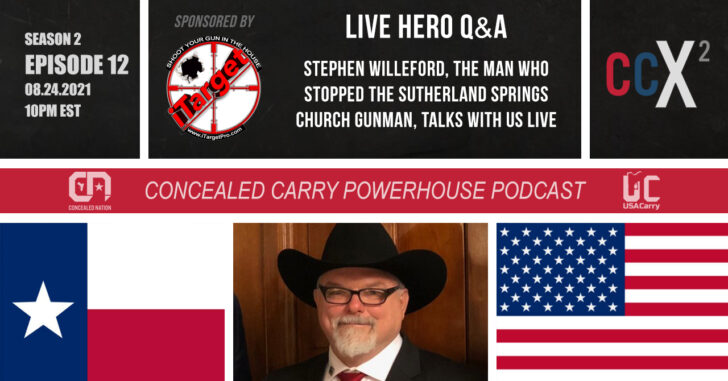 Stephen Willeford, The Armed Citizen Who Stopped The Sutherland Springs Church Gunman, Joins Us LIVE For A Q&A On 8/24/2021